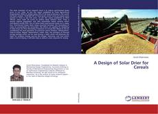Portada del libro de A Design of Solar Drier for Cereals