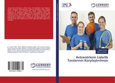 Bookcover of Antrenörlerin Liderlik Tarzlarının Karşılaştırılması