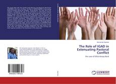 Couverture de The Role of IGAD in Extenuating Pastoral Conflict