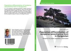 Population differentiation of Juniperus seravshanica Kom in Kyrgyzstan的封面