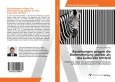 Buchcover von Beziehungen prägen die Wahrnehmung stärker als das kulturelle Umfeld