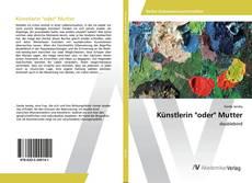 """Capa do livro de Künstlerin """"oder"""" Mutter"""