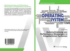 Buchcover von Automatisierung von Performance-Messungen in Eingebetteten Systemen