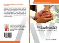 Buchcover von Die Behandlungspflicht suizidaler Patienten