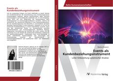 Bookcover of Events als Kundenbeziehungsinstrument