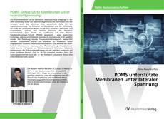 Buchcover von PDMS unterstützte Membranen unter lateraler Spannung