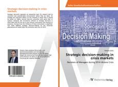 Couverture de Strategic decision-making in crisis markets