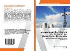 Borítókép a  Internationale Entwicklung der Kernkraft aus ökonomischer Perspektive - hoz