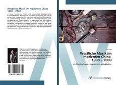 Borítókép a  Westliche Musik im modernen China 1900 – 2000 - hoz