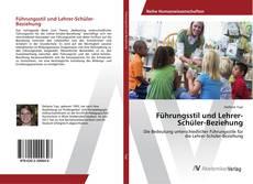 Führungsstil und Lehrer-Schüler-Beziehung kitap kapağı