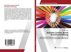 Buchcover von Soziales Lernen durch Kunstvermittlung