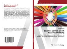Обложка Soziales Lernen durch Kunstvermittlung