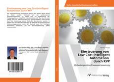 Buchcover von Einsteuerung von Low Cost Intelligent Automation durch KVP