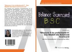 "Bookcover of ""Measure it to understand it"" - Das Modell der Balanced Scorecard"