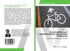 Buchcover von Konstruktion und Inbetriebnahme eines E-Bike Prüfstands