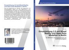 Buchcover von Einsatzleitung 2.0 mit Mixed Reality und Open Data Modellen in Berlin