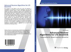 Bookcover of Advanced Receiver Algorithms for LTE Downlink
