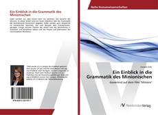 Bookcover of Ein Einblick in die Grammatik des Minionischen