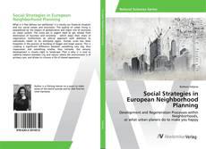 Bookcover of Social Strategies in European Neighborhood Planning