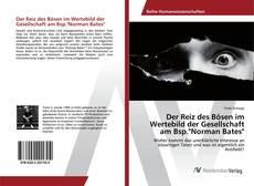 """Buchcover von Der Reiz des Bösen im Wertebild der Gesellschaft am Bsp.""""Norman Bates"""""""