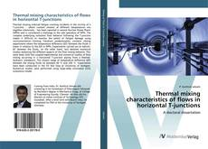 Bookcover of Thermal mixing characteristics of flows in horizontal T-junctions