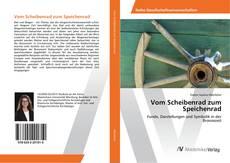 Vom Scheibenrad zum Speichenrad kitap kapağı