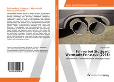 Capa do livro de Fahrverbot Stuttgart: Warnstufe Feinstaub (2018)