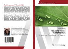 Bookcover of Resilienz versus Vulnerabilität