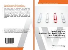 Buchcover von Gestaltung von Businessplan, Rechtsformen und Finanzierung
