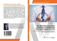 Buchcover von Die Bilanzierung selbst erstellter immaterieller Vermögensgegenstände
