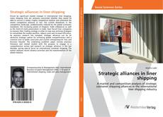 Bookcover of Strategic alliances in liner shipping