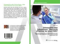 Capa do livro de Osteopathie oder Zahnschiene - Was wirkt effektiver bei einer CMD?