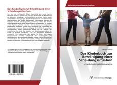 Couverture de Das Kinderbuch zur Bewältigung einer Scheidungssituation