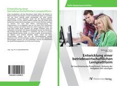 Entwicklung einer betriebswirtschaftlichen Lernplattform kitap kapağı