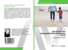 Portada del libro de Das Profil des osteopathischen Patienten 2010