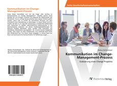 Обложка Kommunikation im Change-Management-Prozess