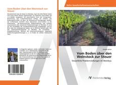 Buchcover von Vom Boden über den Weinstock zur Steuer