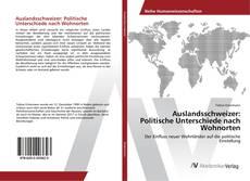Buchcover von Auslandsschweizer: Politische Unterschiede nach Wohnorten