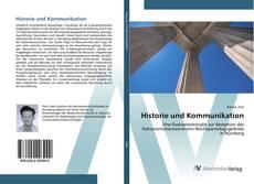 Bookcover of Historie und Kommunikation