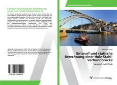 Couverture de Entwurf und statische Berechnung einer Holz-Stahl-Verbundbrücke