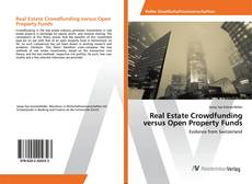 Обложка Real Estate Crowdfunding versus Open Property Funds