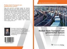 Buchcover von Risiken beim Transport von gefährlichen Gütern