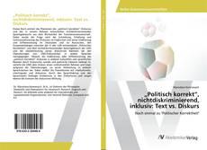 """Buchcover von """"Politisch korrekt"""", nichtdiskriminierend, inklusiv: Text vs. Diskurs"""