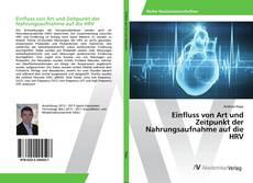 Bookcover of Einfluss von Art und Zeitpunkt der Nahrungsaufnahme auf die HRV