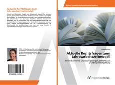 Bookcover of Aktuelle Rechtsfragen zum Jahresarbeitszeitmodell