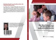 Bookcover of Die Berufswahl von Studierenden des Volksschullehramtes