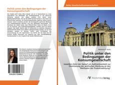 Borítókép a  Politik unter den Bedingungen der Konsumgesellschaft - hoz