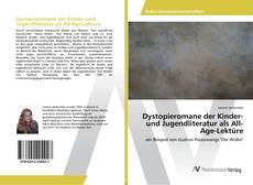 Buchcover von Dystopieromane der Kinder- und Jugendliteratur als All-Age-Lektüre