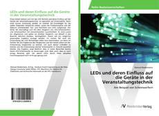 Bookcover of LEDs und deren Einfluss auf die Geräte in der Veranstaltungstechnik