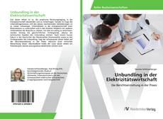 Borítókép a  Unbundling in der Elektrizitätswirtschaft - hoz
